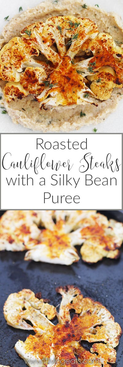 Roasted Cauliflower Steaks with a Silky Bean Puree | Have you tried Cauliflower Steaks? They are buttery and melt in your mouth and would be a delicious addition to your Meatless Monday menu! Get the recipe for these Hearty Roasted Cauliflower Steaks with a Silky Bean Puree (vegan and gluten free)!