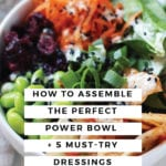 How to Assemble the Perfect Power Bowl - FitLiving Eats-04