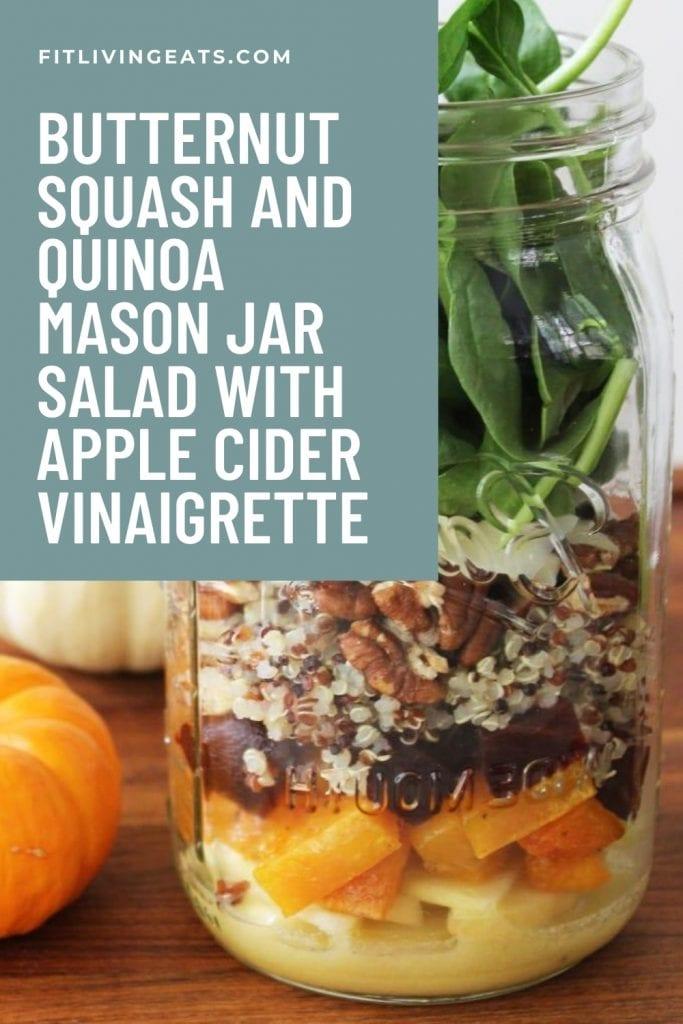 Butternut Squash and Quinoa Mason Jar Salad with Apple Cider Vinaigrette 5