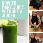 How to Make Juice Without a Juicer 2