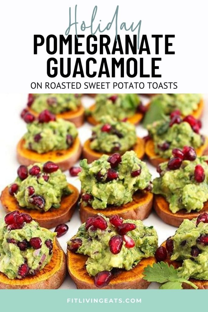Holiday Pomegranate Guacamole on Roasted Sweet Potato Toasts