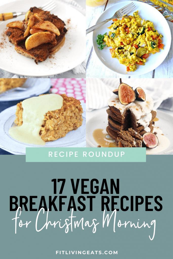17 Vegan Breakfast Recipes for Christmas Morning - 1
