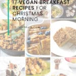 FitLiving Eats by Carly Paige - 17 Vegan Breakfast Recipes for Christmas Morning - Pin