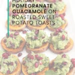 FitLiving Eats by Carly Paige - Recipe - pomegranate guacamole - sweet potato Pin
