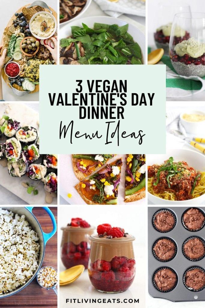 3 Vegan Valentine's Day Dinner Menus - 1
