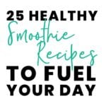 25 Healthy Smoothie Recipes to Fuel Your Day FitLiving Eats by Carly Paige - SM-01