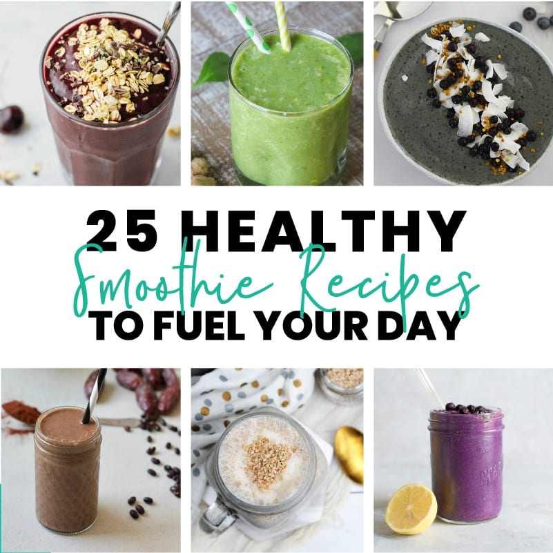 25 Healthy Smoothie Recipes to Fuel Your Day FitLiving Eats by Carly Paige - SM-03