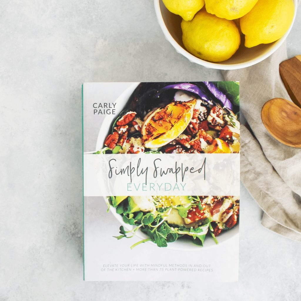 Plant-Based Cookbook Simply Swapped Everyday - FitLiving Eats by Carly Paige