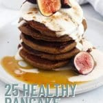 25 Healthy Pancake Recipes - 5
