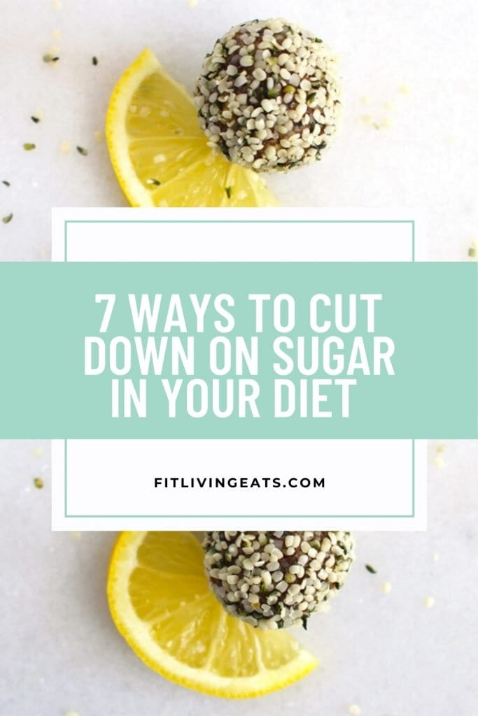 7 Ways to Cut Down on Sugar in Your Diet 1