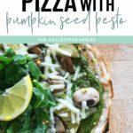Garden Salad Pizza with Pumpkin Seed Pesto Recipe - FitLiving Eats 1