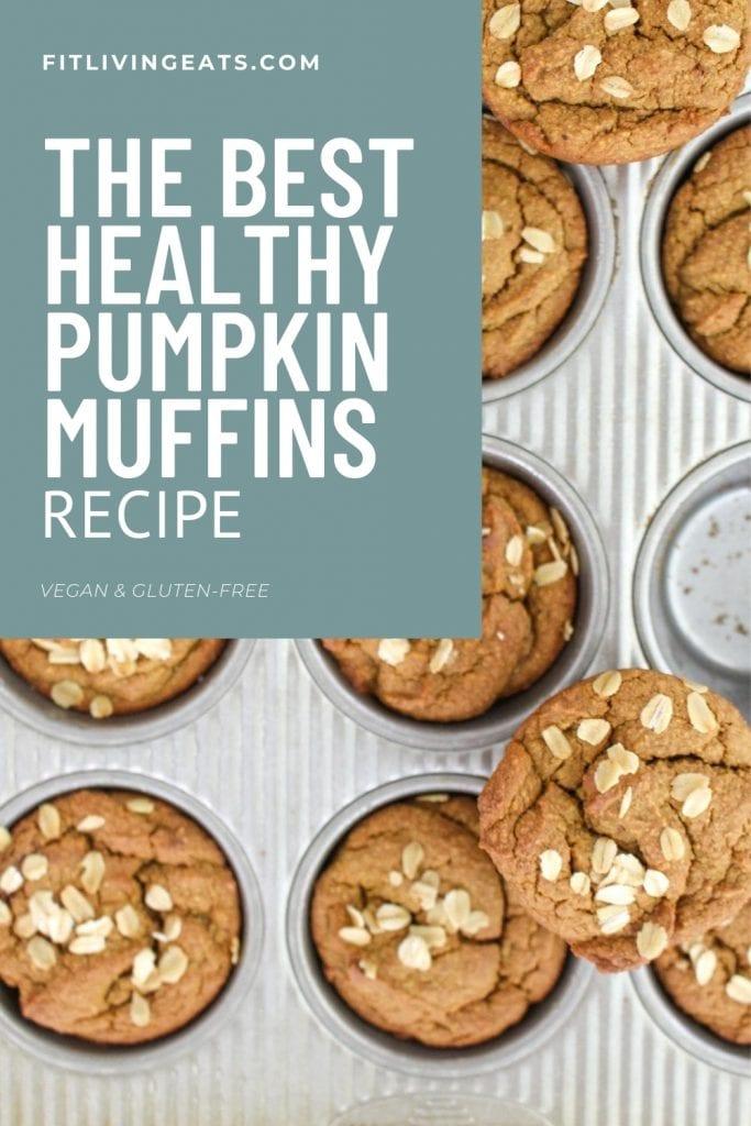 The Best Healthy Pumpkin Muffins 5